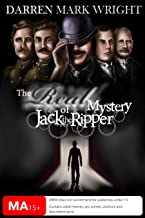 The Real Mystery of Jack the Ripper: The Untold Investigation