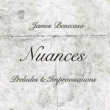 Nuances: Preludes & Improvisations
