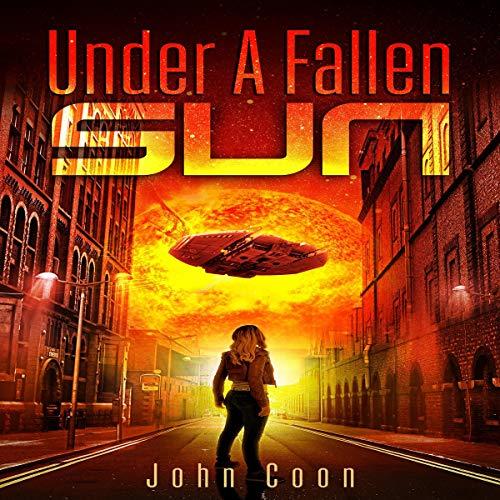 Under a Fallen Sun Audiobook By John Coon cover art