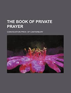 The Book of Private Prayer