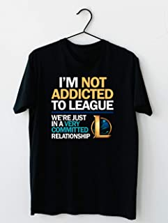 I m not addicted to League of Legends T shirt Hoodie for Men Women Unisex