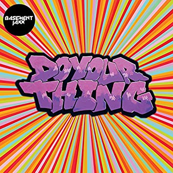 Do Your Thing (Tim Deluxe Bonus Beats)