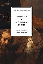 joseph fletcher situation ethics the new morality