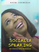 Socially Speaking: My Periscope Miracles