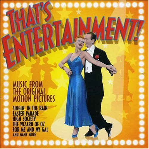 That's Entertainment-the Music