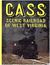 Cass Scenic Railroad of West Virginia (Rail-craft library ; C33)