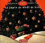 Lulu Vroumette - Le sapin de Noël de Lulu
