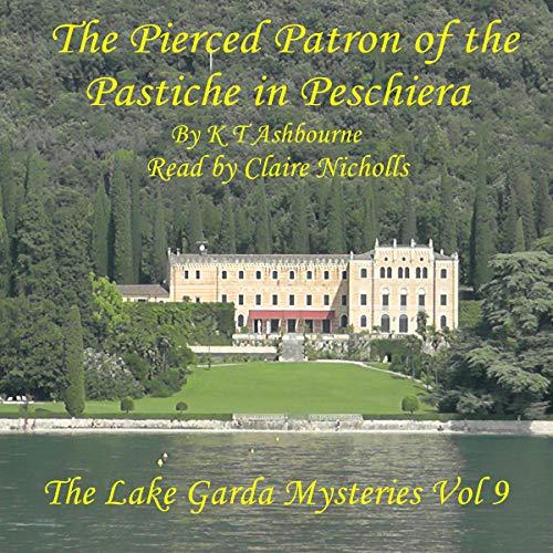 The Pierced Patron of the Pastiche in Peschiera cover art