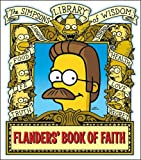 Ned Flanders' Book of Faith (The ' Simpsons ' Library of Wisdom)