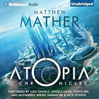 The Atopia Chronicles, Book 1 audiobook cover art