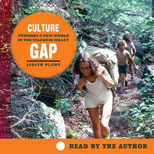 Culture Gap: Towards a New World in the Yalakom Valley: Transmontanus, Book 22