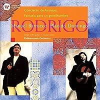 Rodrigo: Concierto De Aranjuez. Fant by Manuel Barrueco (2015-08-19)