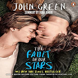 Summary - The Fault In Our Stars: by John Green                   By:                                                                                                                                 Book Junkie                               Narrated by:                                                                                                                                 Doug Greene                      Length: 1 hr     9 ratings     Overall 5.0