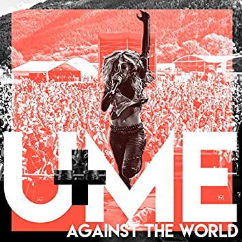 You and Me (Against the World) (Radio Edit)