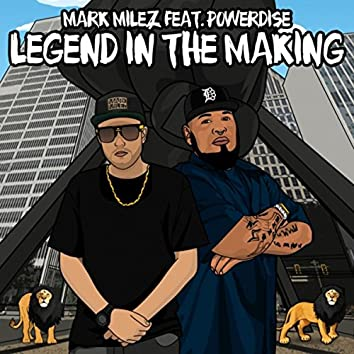 Legend in the Making (feat. Powerdise)