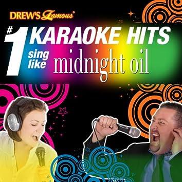 Drew's Famous # 1 Karaoke Hits: Sing like Midnight Oil