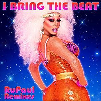 I Bring The Beat: Remixes