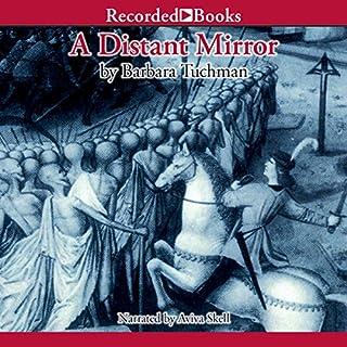 A Distant Mirror     The Calamitous 14th Century              Autor:                                                                                                                                 Barbara Tuchman                               Sprecher:                                                                                                                                 Aviva Skell                      Spieldauer: 25 Std. und 57 Min.     1 Bewertung     Gesamt 5,0