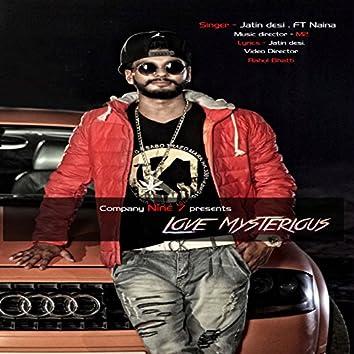 Love Mysterious (feat. Naina)