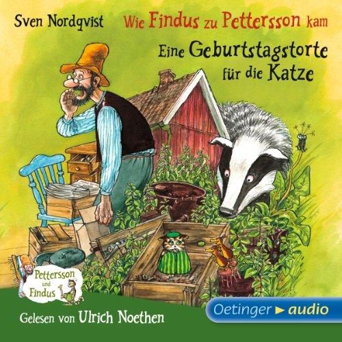 Wie Findus zu Pettersson kam / Eine Geburtstagstorte für die Katze (Pettersson und Findus) cover art