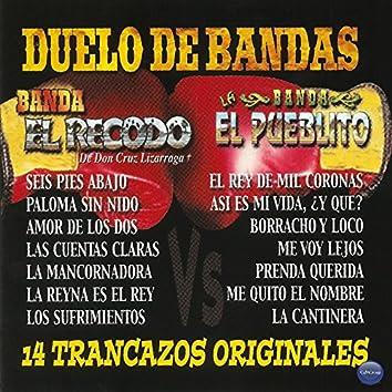 Duelo de Bandas: 14 Trancazos Originales