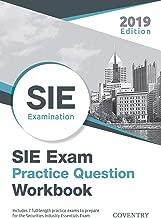 SIE Exam Practice Question Workbook: Seven Full-Length Practice Exams (2019 Edition)