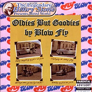 The Legendary Henry Stone Presents Weird World: Oldies But Goodies by Blow Fly