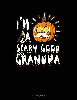 I'm a Scary Good Grandpa: 3 Column Ledger
