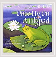 Once Up on a Lilypad