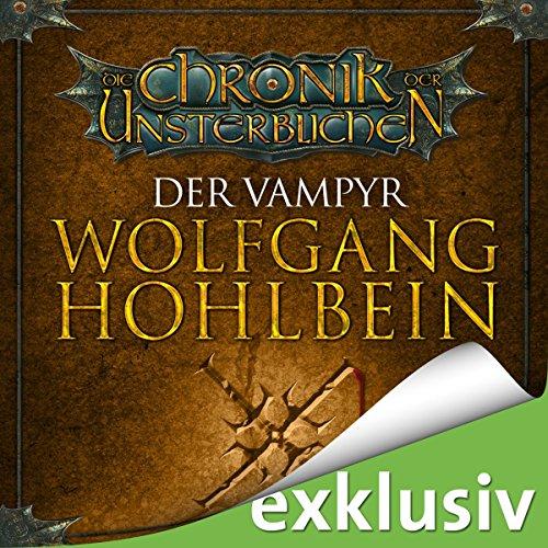 Der Vampyr (Die Chronik der Unsterblichen 2) audiobook cover art