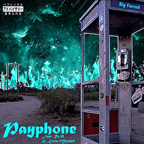 Payphone (feat. Re-Ill & Ervin Mitchell) [Explicit]