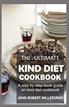 THE ULTIMATE KIND DIET COOKBOOK