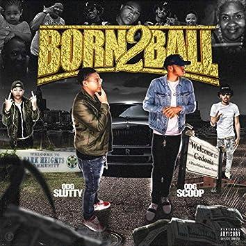 Born 2 Ball