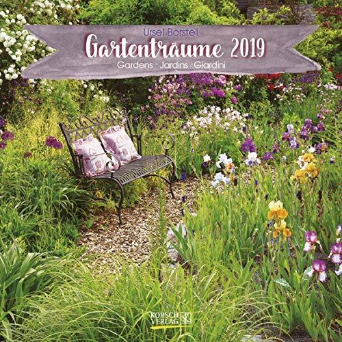 Gartenträume (BK) 225519 2019: Broschürenkalender mit Ferienterminen. Landleben und Gärten. 30 x 30 cm - Wandkalender