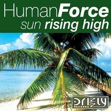 Sun Rising High