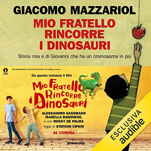 Mio fratello rincorre i dinosauri audiobook cover art