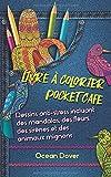 Livre à colorier Pocket Cafe: Dessins anti-stress incluant des mandalas, des fleurs, des sirènes et des animaux mignons