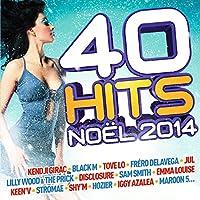 40 HITS NOEL 2014 - Girac k,black m,tove lo... (2 CD)