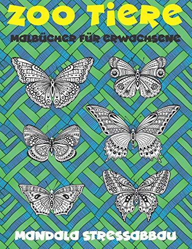 Malbücher für Erwachsene - Mandala Stressabbau - Zoo Tiere