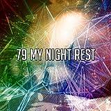 79 My Night Rest