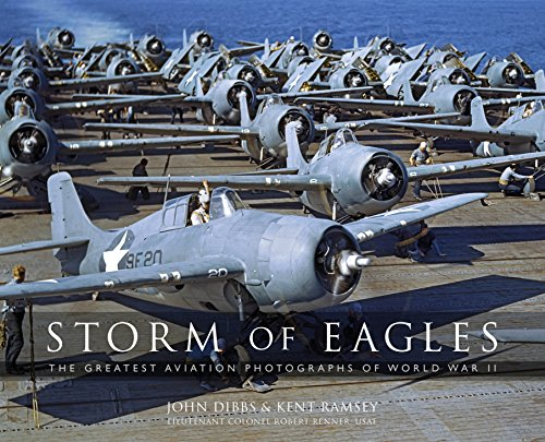 Storm of Eagles: The Greatest Aviation Photographs of World War II