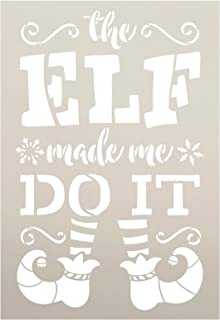 Elf Made Me Do It Stencil with Shoes and Stockings by StudioR12   Snowflake Holiday Christmas Decor   Reusable Mylar Template   Paint Wood Signs   DIY Seasonal Home Crafting   Select Size (7