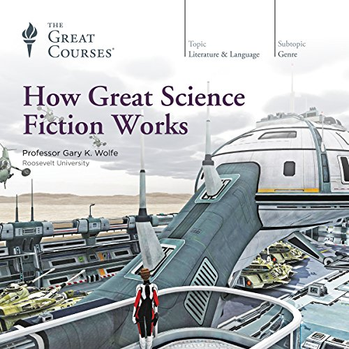 How Great Science Fiction Works audiobook cover art