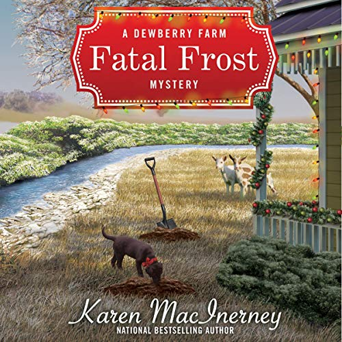 Fatal Frost: A Dewberry Farm Mystery, Book 2