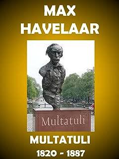Max Havelaar : Multatuli (French Edition)