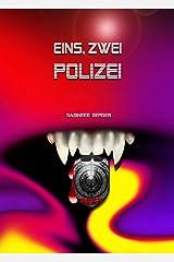 Eins, zwei Polizei Kindle Ausgabe