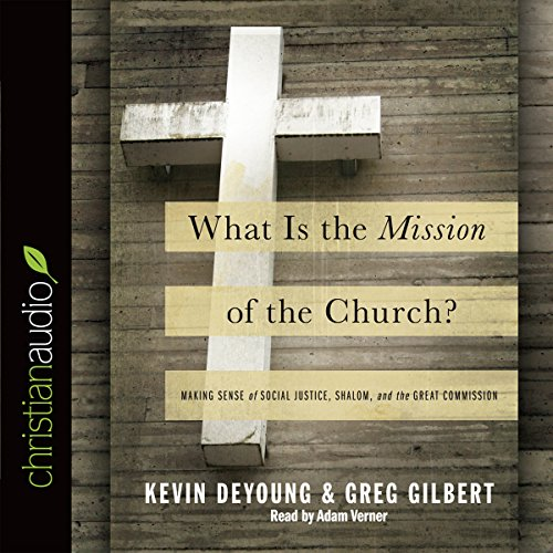 What Is the Mission of the Church? audiobook cover art