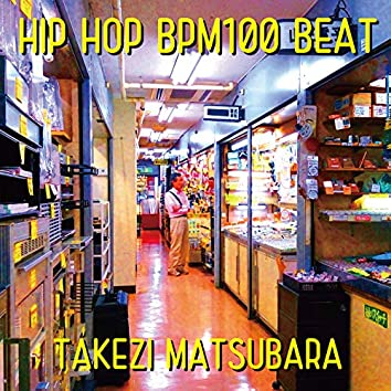 HIP HOP BPM100 BEAT