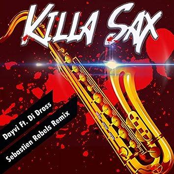 Killa Sax