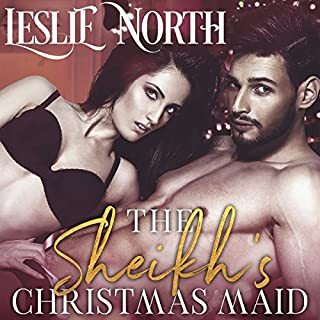 The Sheikh's Christmas Maid     The Shadid Sheikhs Series, Book 1              By:                                                                                                                                 Leslie North                               Narrated by:                                                                                                                                 Joseph Tobey                      Length: 3 hrs and 48 mins     6 ratings     Overall 4.8